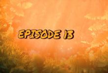 Photo of Les Ilots de Langerhans : Le Film ! Episode 13