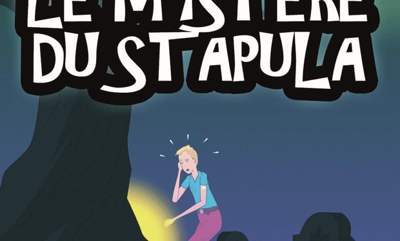 Photo of Le Mystère du Stapula – Le Film !