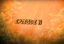 Photo of Les Ilots de Langerhans : Le Film ! Episode 11